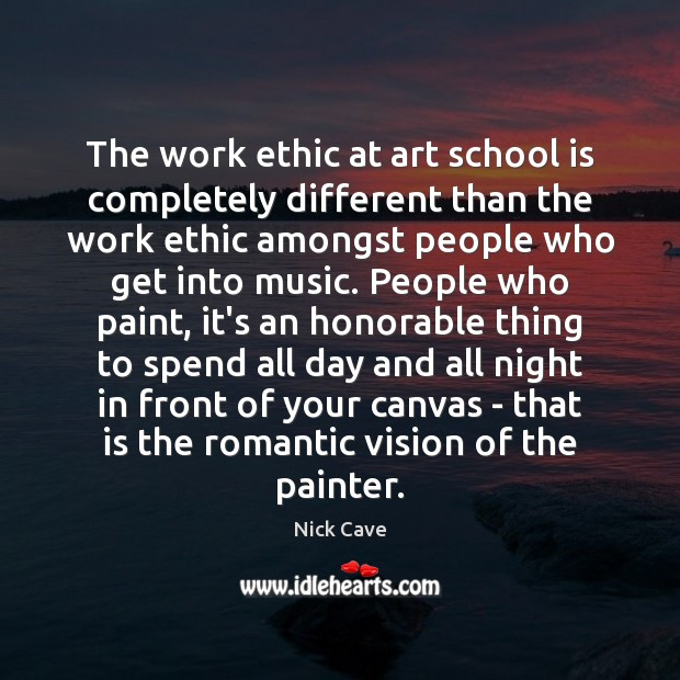 The work ethic at art school is completely different than the work Image