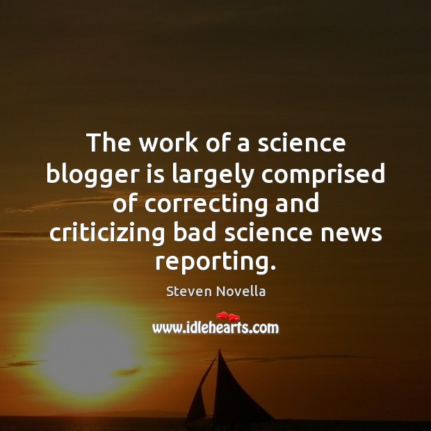 Image, The work of a science blogger is largely comprised of correcting and