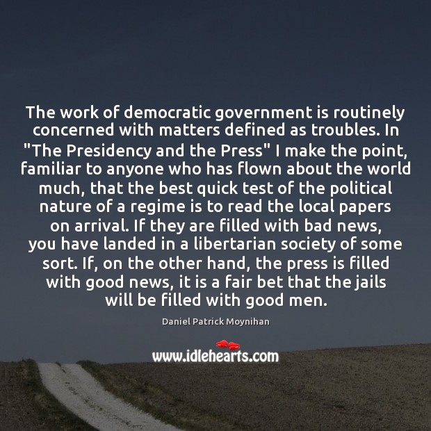 Image, The work of democratic government is routinely concerned with matters defined as