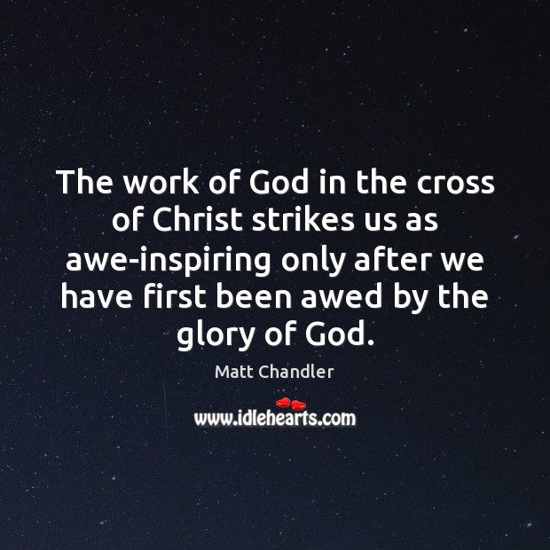 The work of God in the cross of Christ strikes us as Image