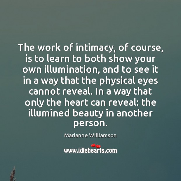 The work of intimacy, of course, is to learn to both show Image
