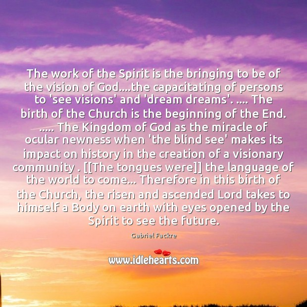 Image, The work of the Spirit is the bringing to be of the