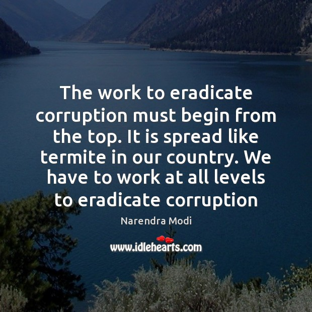 Image, The work to eradicate corruption must begin from the top. It is