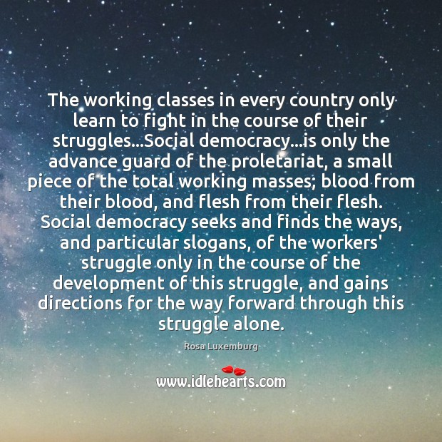 Image, The working classes in every country only learn to fight in the