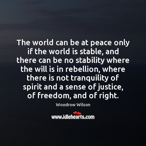 Image, The world can be at peace only if the world is stable,