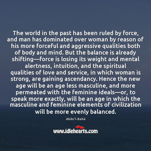 the reasons for the rise of women in the male dominated world Women in patriarchal societies jewish law insisted that men and women worship separately c l redman's the rise of civilization.