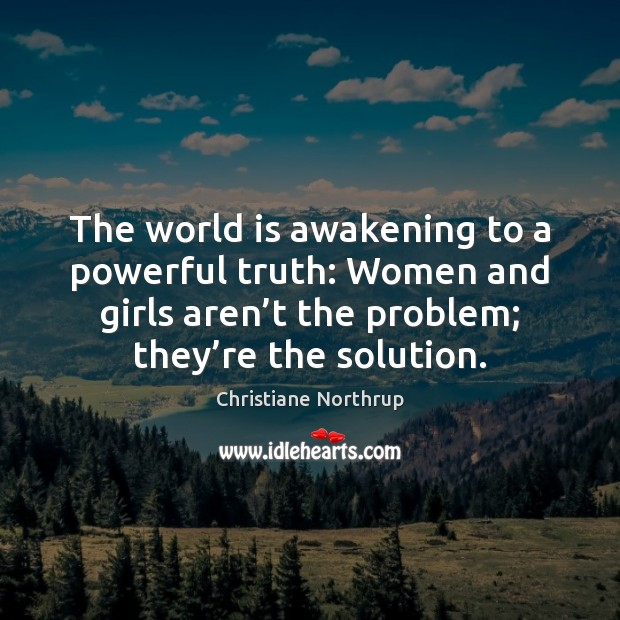 The world is awakening to a powerful truth: Women and girls aren' Image