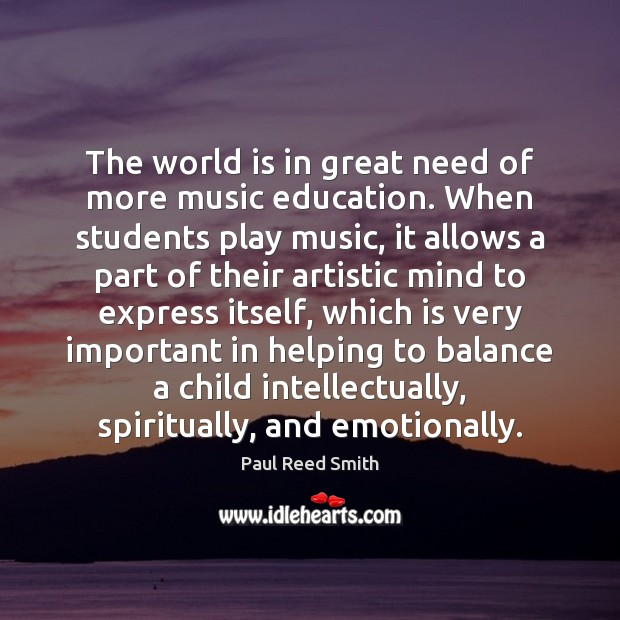 The world is in great need of more music education. When students Image