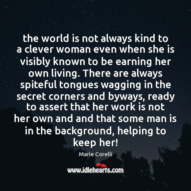 The world is not always kind to a clever woman even when Image