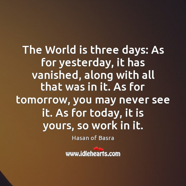 The World is three days: As for yesterday, it has vanished, along Image