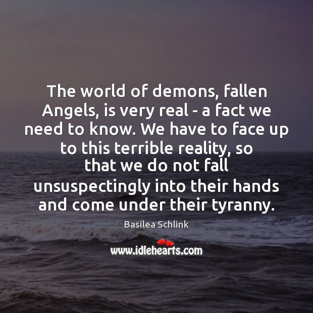Image, The world of demons, fallen Angels, is very real – a fact