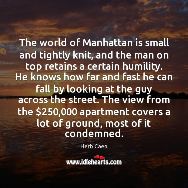 Image, The world of Manhattan is small and tightly knit, and the man