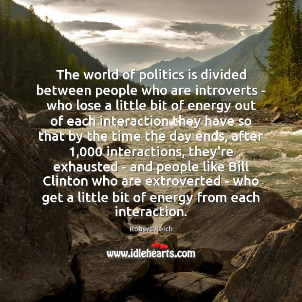 The world of politics is divided between people who are introverts – Image