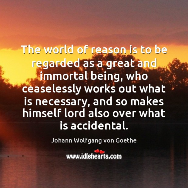 Image, The world of reason is to be regarded as a great and
