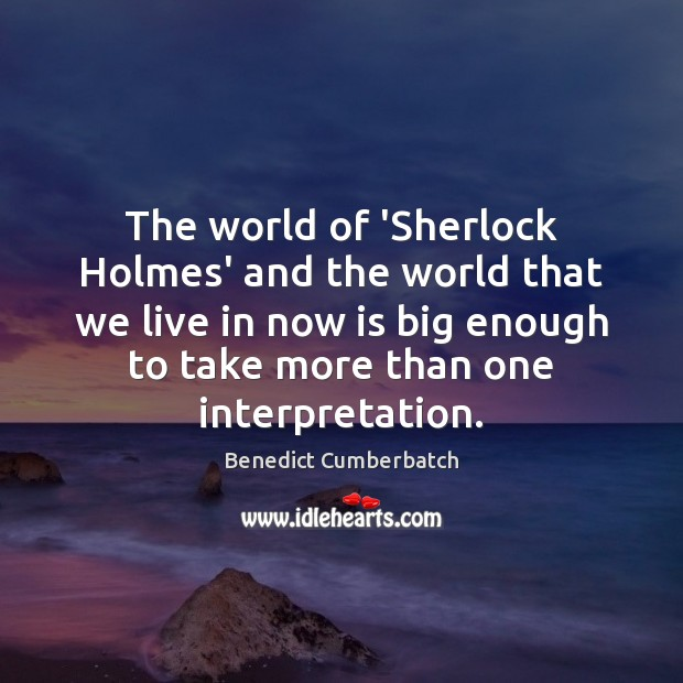Image, The world of 'Sherlock Holmes' and the world that we live in