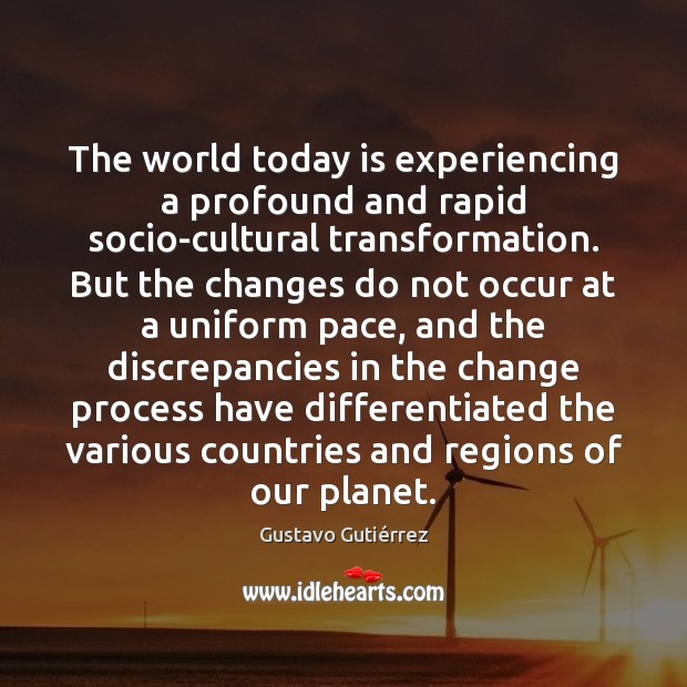The world today is experiencing a profound and rapid socio-cultural transformation. But Image