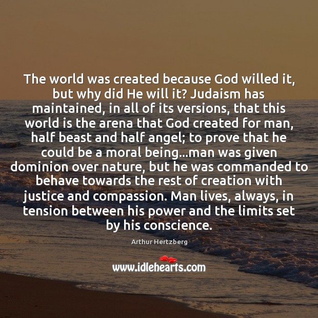 The world was created because God willed it, but why did He Image