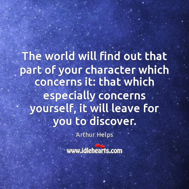 Image, The world will find out that part of your character which concerns