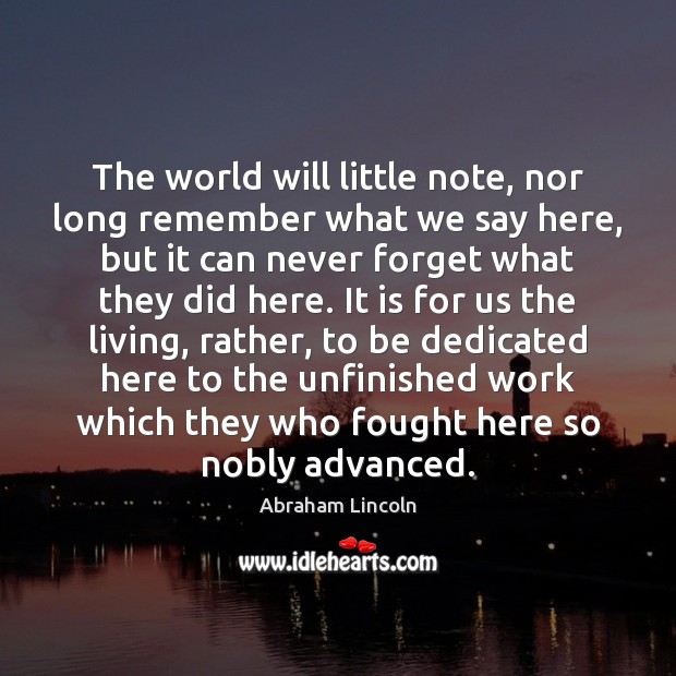 The world will little note, nor long remember what we say here, Image