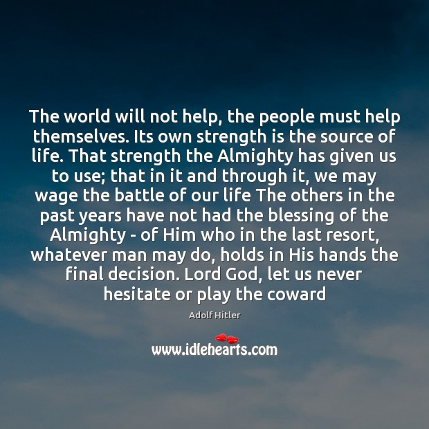 The world will not help, the people must help themselves. Its own Image