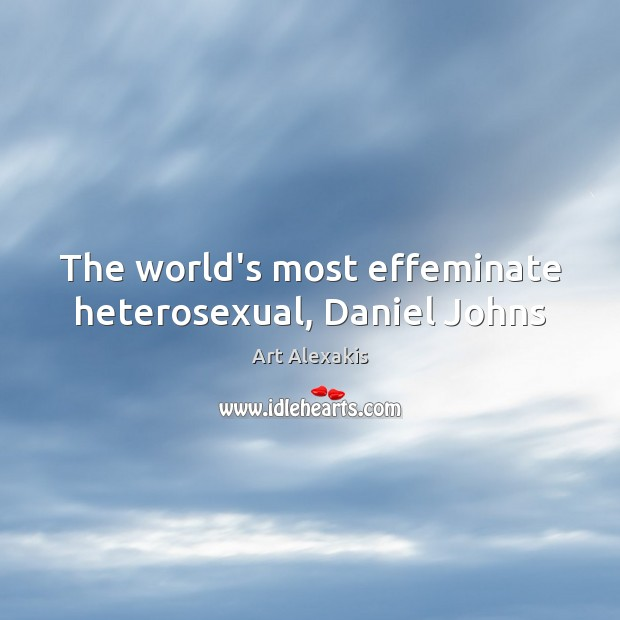Image, The world's most effeminate heterosexual, Daniel Johns