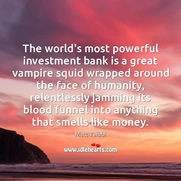 Image, The world's most powerful investment bank is a great vampire squid wrapped