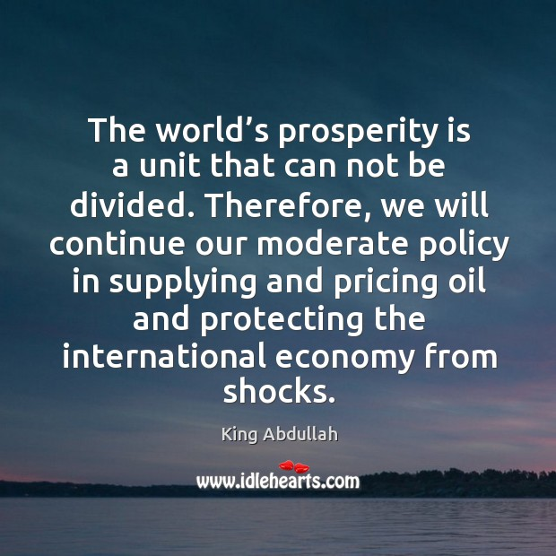 The world's prosperity is a unit that can not be divided. Image