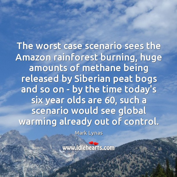 Image, The worst case scenario sees the Amazon rainforest burning, huge amounts of