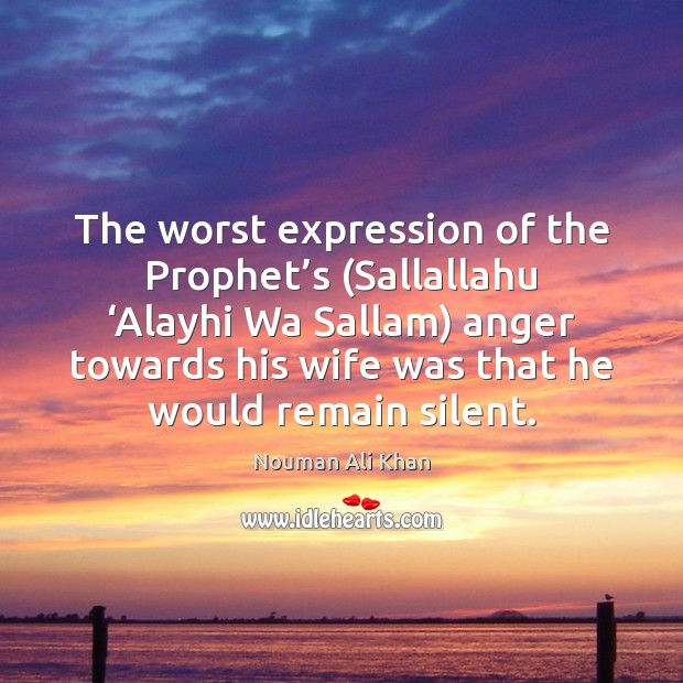 Image, The worst expression of the Prophet's (Sallallahu 'Alayhi Wa Sallam) anger