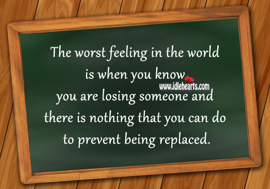 Losing Someone is the Worst Feeling in the World.
