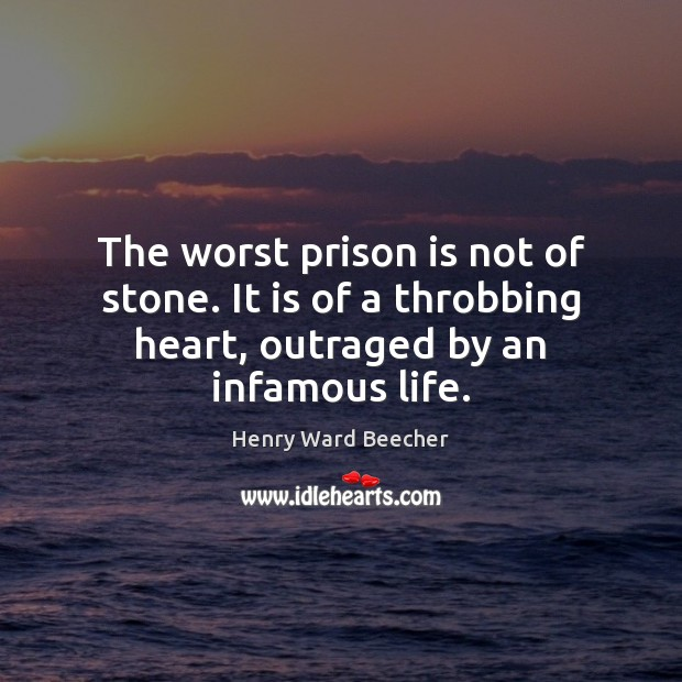Image, The worst prison is not of stone. It is of a throbbing