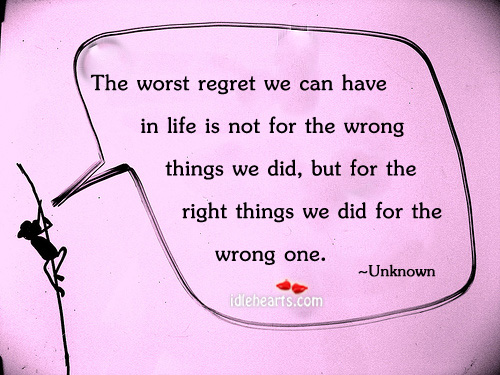 The Worst Regret We Can Have In Life Is…