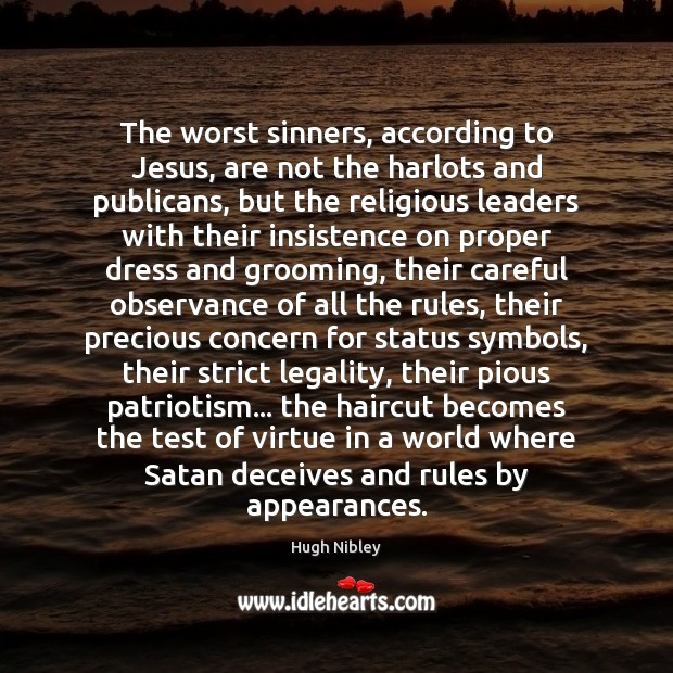 The worst sinners, according to Jesus, are not the harlots and publicans, Image