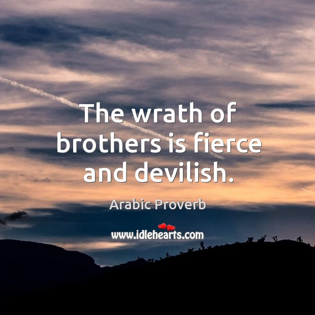 Image, The wrath of brothers is fierce and devilish.