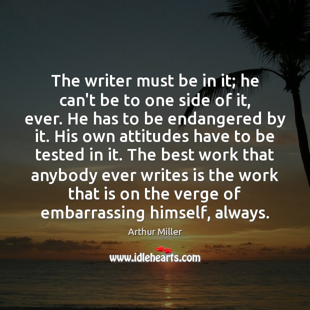 Image, The writer must be in it; he can't be to one side