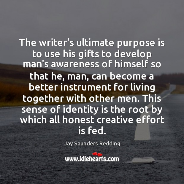Image, The writer's ultimate purpose is to use his gifts to develop man's