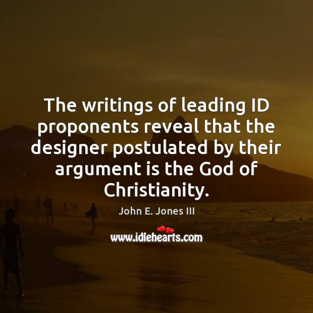 Image, The writings of leading ID proponents reveal that the designer postulated by