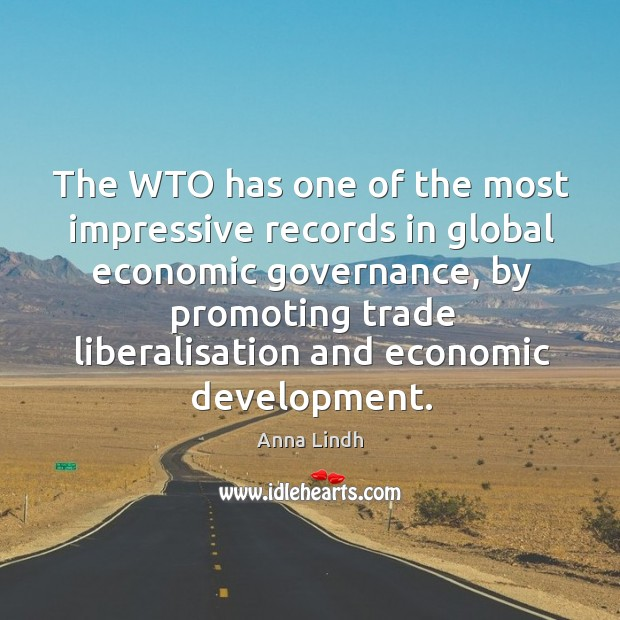Image, The wto has one of the most impressive records in global economic governance