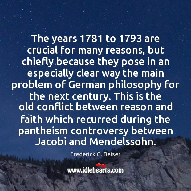 The years 1781 to 1793 are crucial for many reasons, but chiefly because they Image