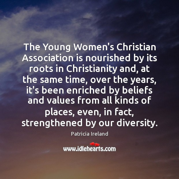 The Young Women's Christian Association is nourished by its roots in Christianity Image