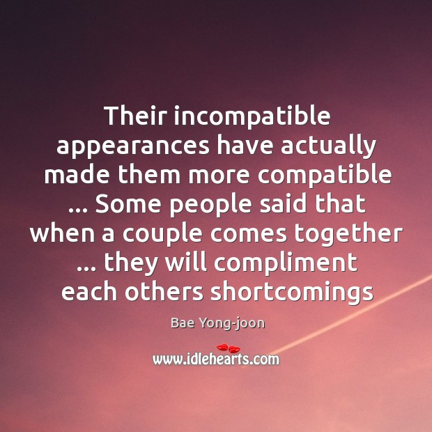 Their incompatible appearances have actually made them more compatible … Some people said Image