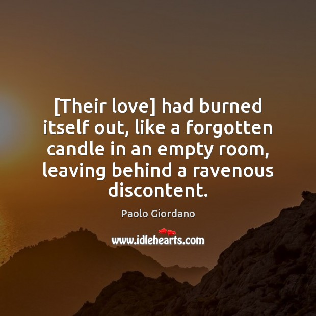 Image, [Their love] had burned itself out, like a forgotten candle in an