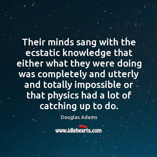 Their minds sang with the ecstatic knowledge that either what they were Image