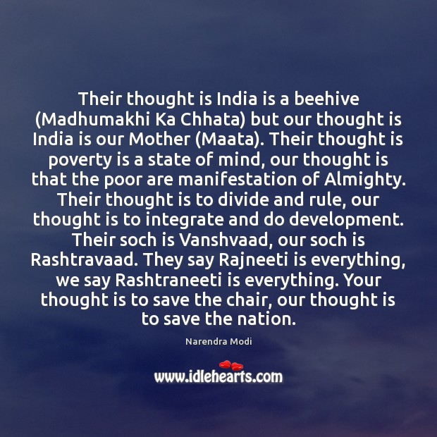Their thought is India is a beehive (Madhumakhi Ka Chhata) but our Poverty Quotes Image