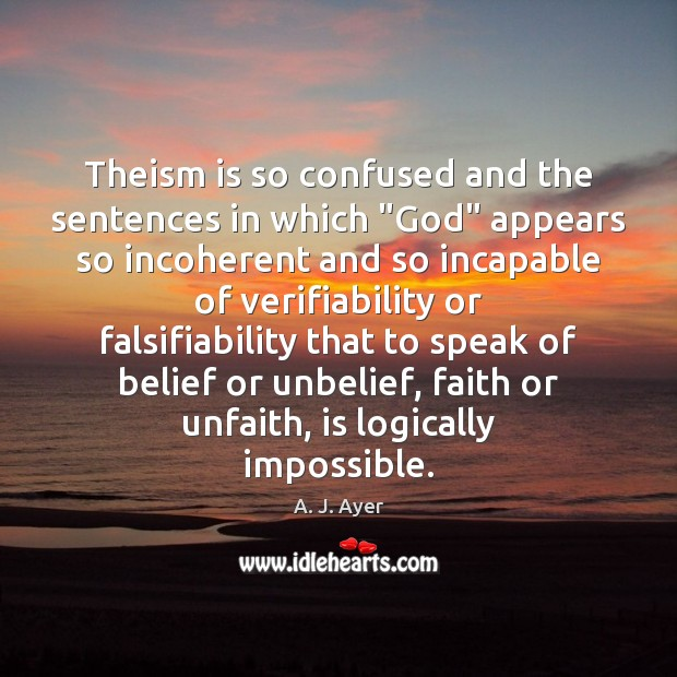 "Image, Theism is so confused and the sentences in which ""God"" appears so"