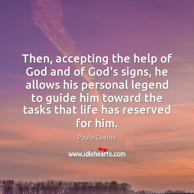 Then, accepting the help of God and of God's signs, he allows Image