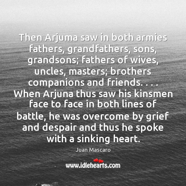 Image, Then Arjuma saw in both armies fathers, grandfathers, sons, grandsons; fathers of