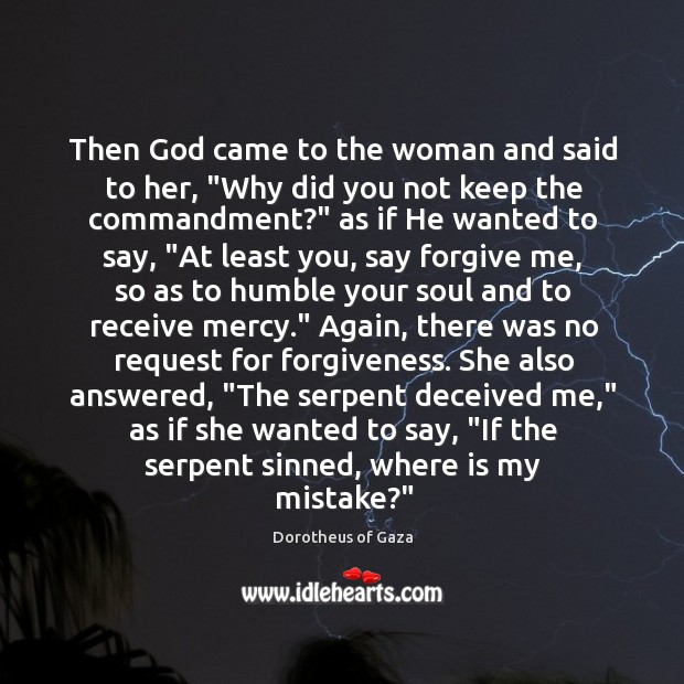 "Image, Then God came to the woman and said to her, ""Why did"
