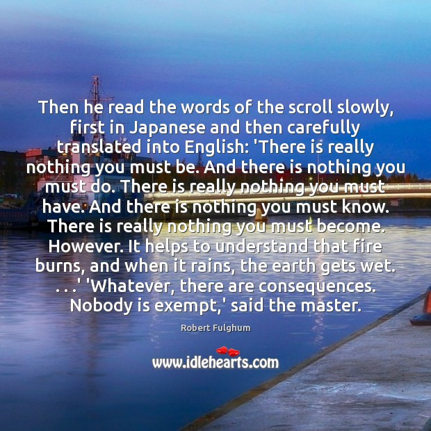 Then he read the words of the scroll slowly, first in Japanese Image