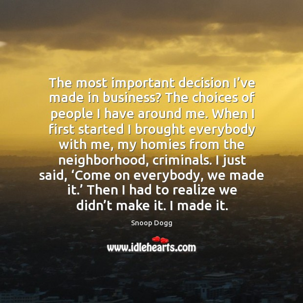 Then I had to realize we didn't make it. I made it. Image
